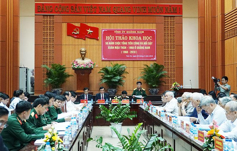Hội thảo 50 năm cuộc Tổng tiến công và nổi dậy Xuân Mậu Thân-1968 ở Quảng Nam