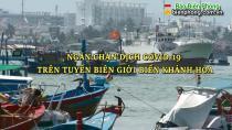 Ngăn ngừa dịch Covid-19 trên tuyến biên giới biển Khánh Hòa